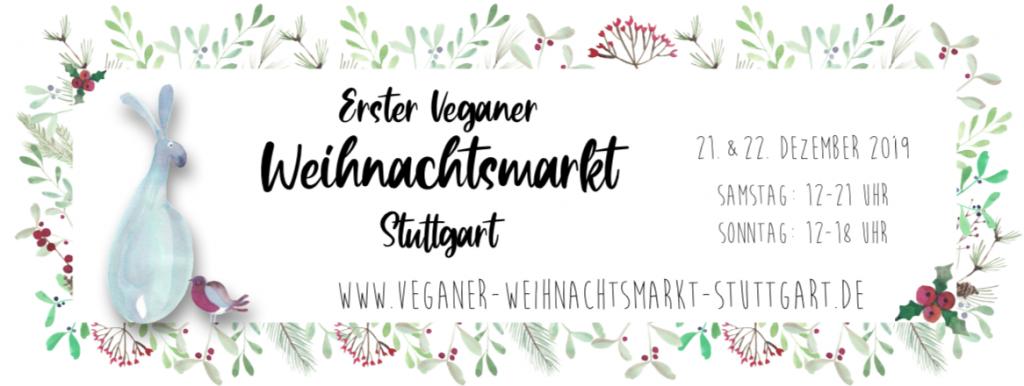 Erster veganer Weihnachtsmarkt Stuttgart mit der Leckerschmecker Küchenfee, Something Borrowed und Live and let live